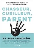 Chasseur, cueilleur, parent
