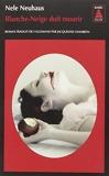 Blanche-neige Doit Mourir (French Edition) by Nele Neuhaus(2013-11-13) - Actes Sud - 01/01/2013