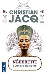 Néfertiti de Christian JACQ
