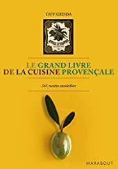Le grand livre de la cuisine provençale de Guy Gedda