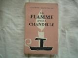 La flamme d'une chandelle - Presses universitaires de France 1961