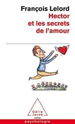Hector et les secrets de l'amour de François Lelord