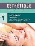 Esthétique - Volume 1, Soins du visage, maquillage - Maloine - 08/11/2018