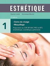 Esthétique - Volume 1, Soins du visage, maquillage de Sophie Ledet