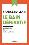 Le Bain dérivatif - Ou D-Coolinway, 100 ans après Louis Kuhne