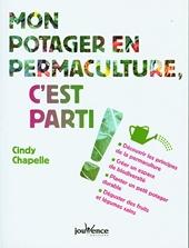 Mon potager en permaculture, c'est parti ! de Cindy Chapelle