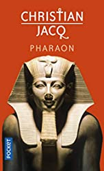 Pharaon de Christian JACQ