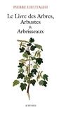 Livre Des Arbres, Arbustes/arbrisseaux