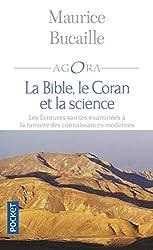 La Bible, le Coran et la science - Les écritures saintes examinées à la lumière des connaissances modernes de Maurice Bucaille