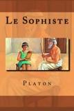 Le Sophiste - CreateSpace Independent Publishing Platform - 08/08/2015