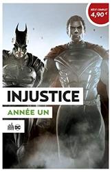 Injustice - Année Un - Opération été 2020 de TAYLOR Tom