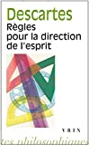 Règles pour la direction de l'esprit - Vrin - 01/01/2000