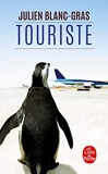 Touriste - Le Livre de Poche - 08/05/2013