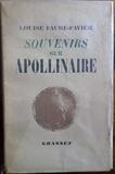 Louise Faure-Favier. Souvenirs sur Guillaume Apollinaire - Avec... deux dessins originaux de Marie Laurencin