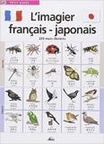 L'imagier français-japonais - 225 Mots illustrés de Henri Medori,Jala (Illustrations) ( 1 janvier 2007 )