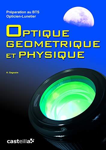 Optique géométrique et physique BTS Opticien-Lunetier (2011)