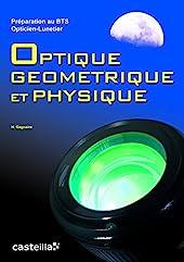 Optique géométrique et physique BTS Opticien-Lunetier (2011) - Manuel élève de HENRI GAGNAIRE