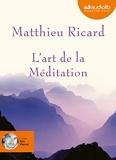 L'art de la Méditation - Audio livre 1CD MP3 595 Mo - Audiolib - 13/05/2009