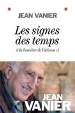 Les Signes des temps - A la lumière de Vatican II - Format Kindle - 9,99 €
