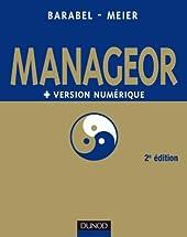 Manageor - 2e édition + version numérique PDF - Les meilleures pratiques du management de Michel Barabel