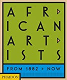 AFRICAN ARTISTS - FROM 1882 TO NOW
