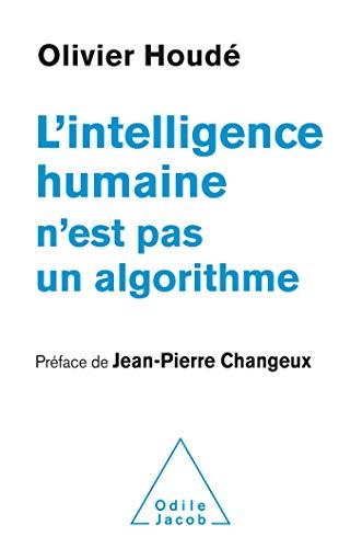 L'Intelligence humaine n'est pas un algorithme