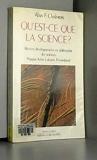 Qu'est-ce que la science ? Recents developpements en philosophie des sciences : popper, kuhn, laka - La Découverte - 01/01/1987