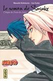 Naruto roman - Le roman de Sasuke - L'énigme du Dessin des Astres (Naruto roman tome 13)