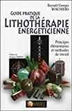Guide pratique de la lithothérapie énergéticienne