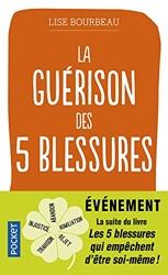 La Guérison des 5 blessures de Lise BOURBEAU