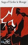 Saga d'Eirikr le Rouge/Saga des Groenlandais de Anonymes (5 janvier 2011) Broché