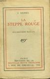 La Steppe Rouge - Librairie Gallimard