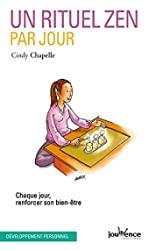 Un rituel zen par jour de CINDY CHAPELLE