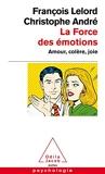 La Force des émotions - Amour, colère, joie - Odile Jacob - 22/03/2003