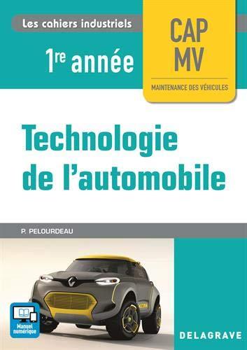 Technologie de l'automobile CAP Maintenance des Véhicules 1re année (2017)