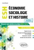 Economie, sociologie et histoire - Réussir son entrée en prépa ECG 1 et 2 en 30 fiches
