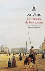 Les annales de Pétersbourg de Fédor Dostoïevski