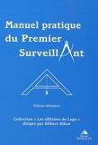 Manuel pratique du Premier Surveillant - Précis d'instruction pour Les Compagnons