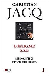 Les enquêtes de l'inspecteur Higgins - Tome 30 L'énigme XXL (30) de Christian Jacq