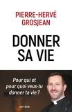 Donner sa vie - Pour qui et pour quoi veux-tu donner ta vie ? - Format Kindle - 9,99 €