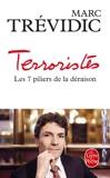Terroristes - Les sept piliers de la déraison
