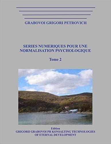 SERIES NUMERIQUES POUR UNE NORMALISATION PSYCHOLOGIQUE . Tome 2 - Format Kindle - 22,00 €