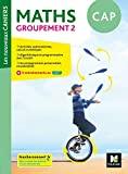 Les nouveaux cahiers - MATHEMATIQUES CAP Groupement 2 - Ed. 2020 - Livre élève