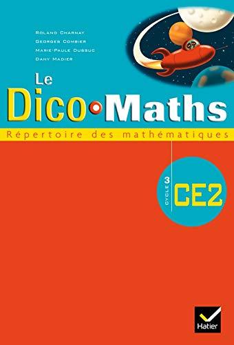 Cap Maths CE2 Ed. 2007 + 2008, Dico Maths (NON VENDU SEUL)