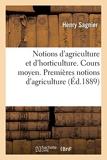 Notions d'agriculture et d'horticulture. Cours moyen. Premières notions d'agriculture