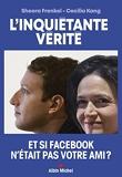 L'Inquiétante Vérité - Comment Facebook cherche à dominer le monde