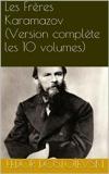 Les Frères Karamazov (Version complète les 10 volumes) - Format Kindle - 5,41 €