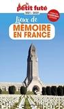 Guide Lieux de mémoire en France 2022 Petit Futé