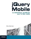 jQuery Mobile - La bibliothèque JavaScript pour le web mobile.