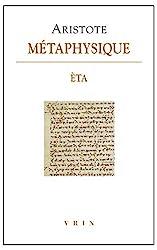 Metaphysique - Livre Èta d'Aristote